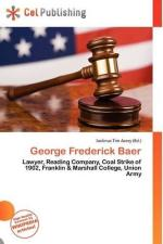 George Frederick Baer by