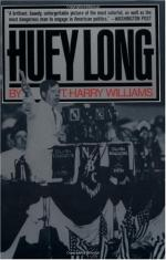 Huey Pierce Long by T. Harry Williams