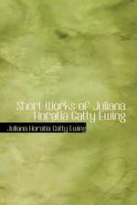 Juliana (Horatia Gatty) Ewing by