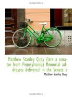 Matthew Stanley Quay by