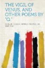 "The Vigil of Venus and Other Poems by ""Q"" by Arthur Quiller-Couch"