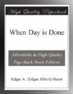 When Day is Done by Edgar Guest