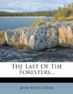 The Last of the Foresters by John Esten Cooke