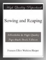 Sowing and Reaping by Frances Harper