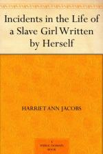 Incidents in the Life of a Slave Girl by Harriet Ann Jacobs