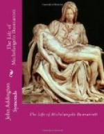 The Life of Michelangelo Buonarroti by John Addington Symonds