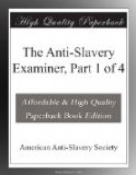 The Anti-Slavery Examiner, Part 1 of 4 by American Anti-Slavery Society
