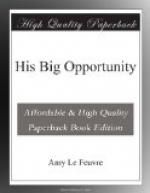 His Big Opportunity by