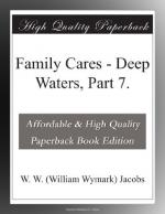 Family Cares by W. W. Jacobs