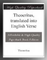 Theocritus, translated into English Verse by Theocritus