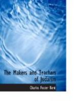 The Makers and Teachers of Judaism by Charles Foster Kent