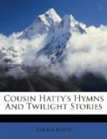 Cousin Hatty's Hymns and Twilight Stories by