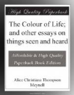 The Colour of Life; and other essays on things seen and heard by Alice Meynell