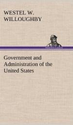 Government and Administration of the United States by Westel W. Willoughby