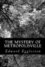 The Mystery of Metropolisville by Edward Eggleston