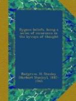 Bygone Beliefs: being a series of excursions in the byways of thought by