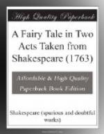 A Fairy Tale in Two Acts Taken from Shakespeare (1763) by