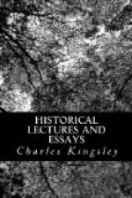 Historical Lectures and Essays by Charles Kingsley