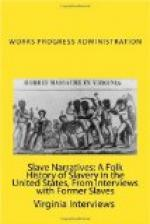 Slave Narratives: A Folk History of Slavery in the United States by Works Progress Administration