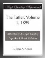 The Tatler, Volume 1, 1899 by