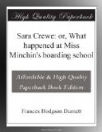 Sara Crewe: or, What happened at Miss Minchin's boarding school by Frances Hodgson Burnett