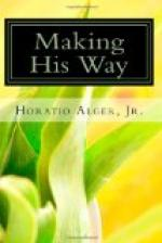 Making His Way by Horatio Alger, Jr.