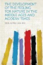 The Development of the Feeling for Nature in the Middle Ages and Modern Times by
