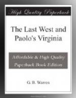 The Last West and Paolo's Virginia by