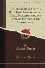 The Life of Hugo Grotius by Charles Butler