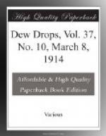 Dew Drops, Vol. 37, No. 10, March 8, 1914 by