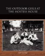 The Outdoor Girls at the Hostess House by Laura Lee Hope