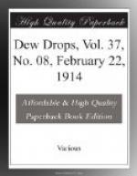 Dew Drops, Vol. 37, No. 08, February 22, 1914 by