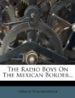 The Radio Boys on the Mexican Border by
