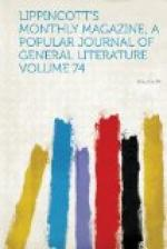 Lippincott's Magazine of Popular Literature and Science by