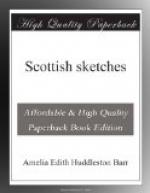 Scottish sketches by Amelia Edith Huddleston Barr