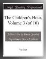 The Children's Hour, Volume 3 (of 10) by