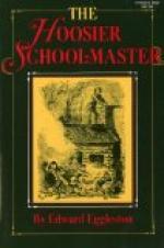 The Hoosier Schoolmaster by Edward Eggleston