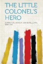 The Little Colonel's Hero by