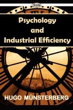 Psychology and Industrial Efficiency by Hugo Münsterberg