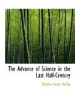 The Advance of Science in the Last Half-Century by Thomas Huxley