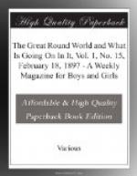 The Great Round World and What Is Going On In It, Vol. 1, No. 15, February 18, 1897 by