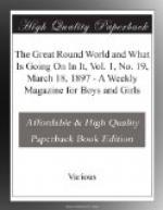 The Great Round World and What Is Going On In It, Vol. 1, No. 19, March 18, 1897 by