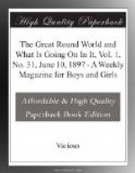 The Great Round World and What Is Going On In It, Vol. 1, No. 31, June 10, 1897 by