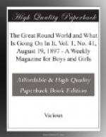 The Great Round World and What Is Going On In It, Vol. 1, No. 41, August 19, 1897 by