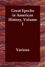 Great Epochs in American History, Volume I. by
