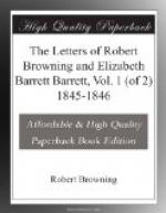 The Letters of Robert Browning and Elizabeth Barrett Barrett, Vol. 1 (of 2) 1845-1846 by Robert Browning