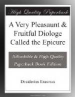 A Very Pleasaunt & Fruitful Diologe Called the Epicure by Desiderius Erasmus