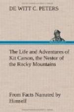 The Life and Adventures of Kit Carson, the Nestor of the Rocky Mountains, from Facts Narrated by Himself by
