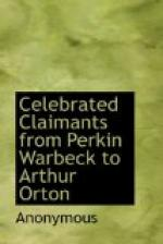 Celebrated Claimants from Perkin Warbeck to Arthur Orton by