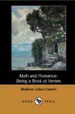 Myth and Romance by Madison Cawein